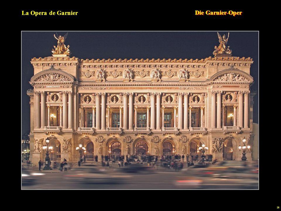 25 La Opera de Garnier En París todo es posible: - Construir el más grande teatro lírico del mundo (11000 metros cuadrados de superficie, capacidad para 2000 personas y 400 personajes en escena).