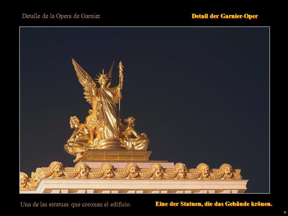 26 La Opera de Garnier In Paris ist alles möglich: In Paris ist alles möglich: - Sie bauten das größte Opernhaus der Welt ( mit 11.000 Quadratmetern und einer Kapazität von 2.000 Personen und 400 Darstellern).