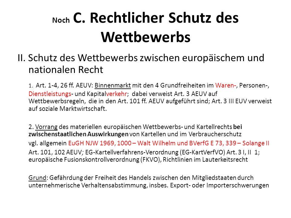 Noch C.Rechtlicher Schutz des Wettbewerbs III.
