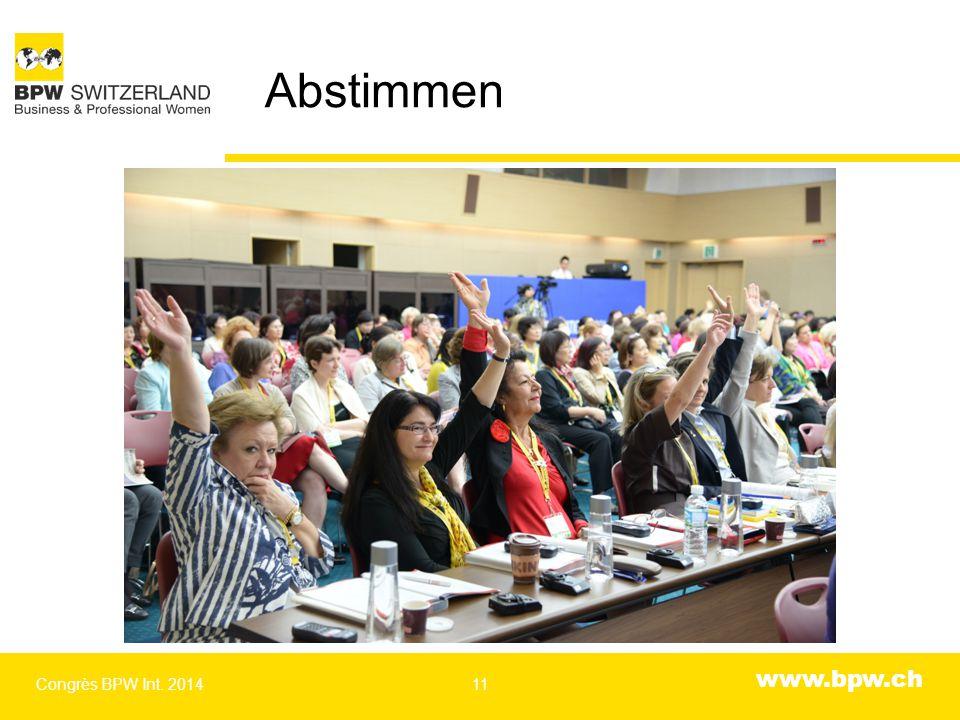 www.bpw.ch Abstimmen Congrès BPW Int. 201411
