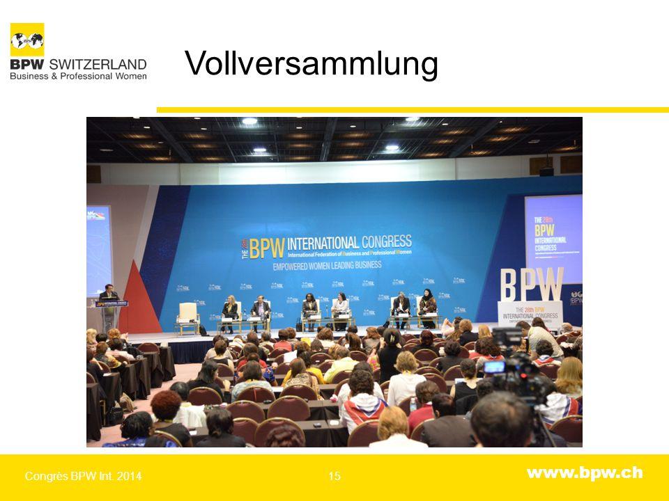 www.bpw.ch Vollversammlung Congrès BPW Int. 201415
