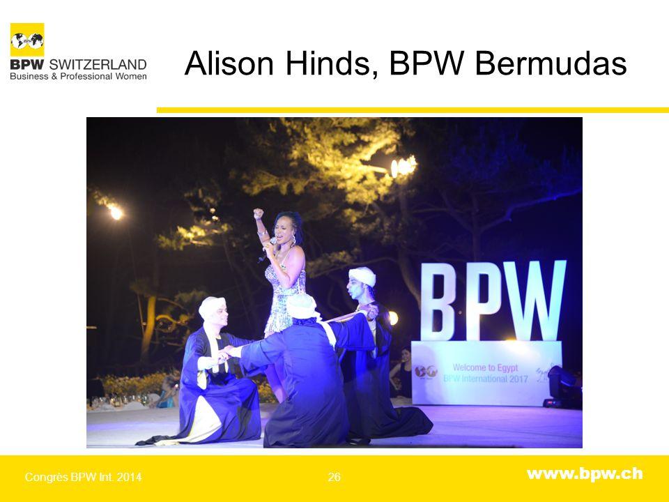 www.bpw.ch Alison Hinds, BPW Bermudas Congrès BPW Int. 201426