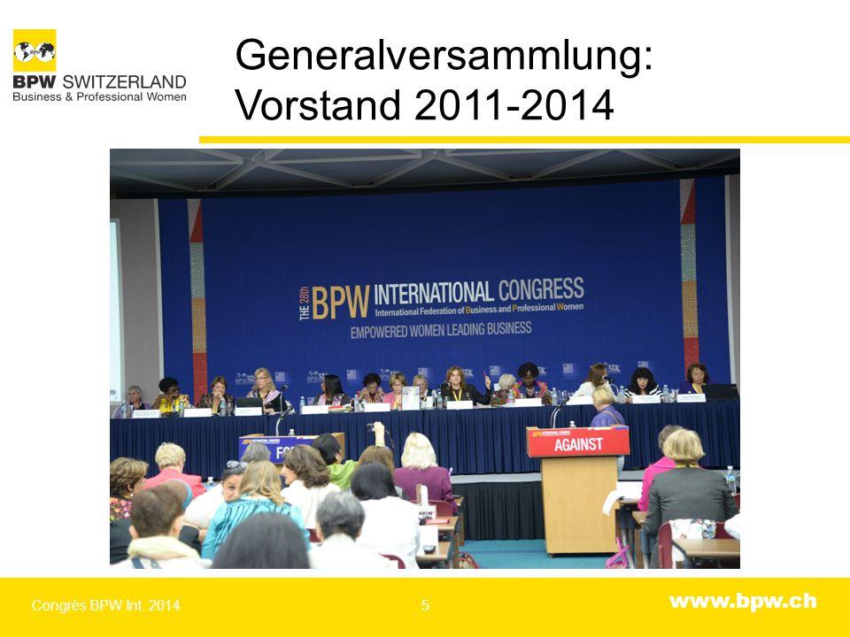 www.bpw.ch 160 Delegierte, davon 6 aus derSchweiz Congrès BPW Int. 20146