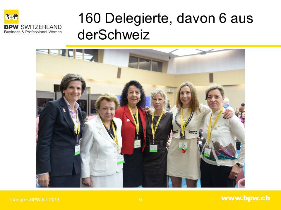 www.bpw.ch Die Ersatzdelegierten aus der Schweiz Congrès BPW Int. 20147