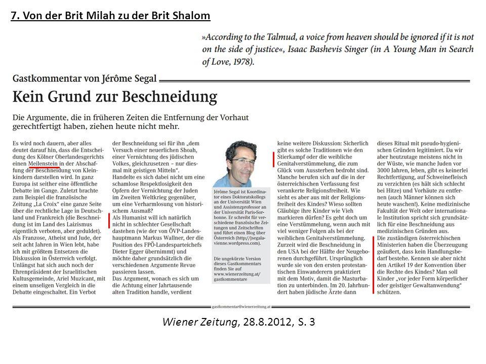 7. Von der Brit Milah zu der Brit Shalom Wiener Zeitung, 28.8.2012, S. 3