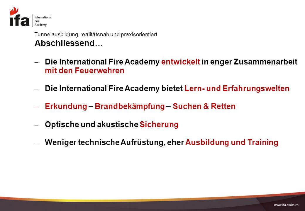 "Pr�sentation ""International Fire Academy Tunnelausbildung ..."