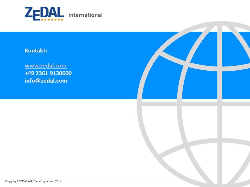 Copyright ZEDAL AG, Recklinghausen, 2014 international Kontakt: www.zedal.com +49 2361 9130600 info@zedal.com