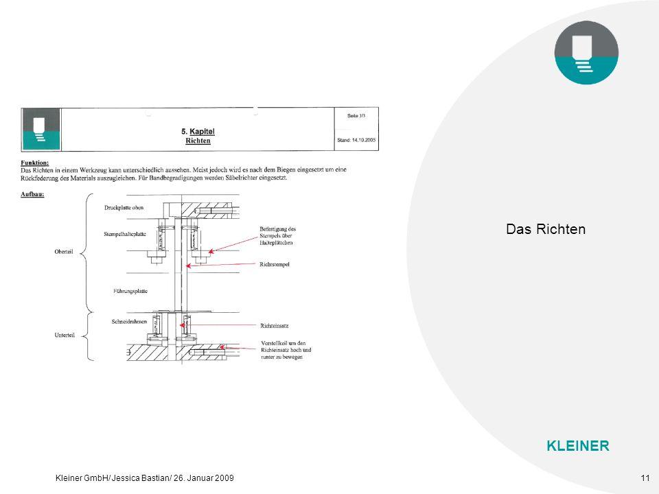 KLEINER Kleiner GmbH/ Jessica Bastian/ 26. Januar 200911 Das Richten