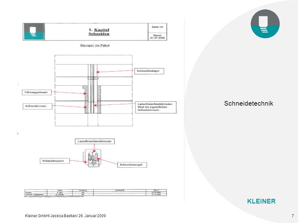KLEINER Kleiner GmbH/ Jessica Bastian/ 26. Januar 20097 Schneidetechnik