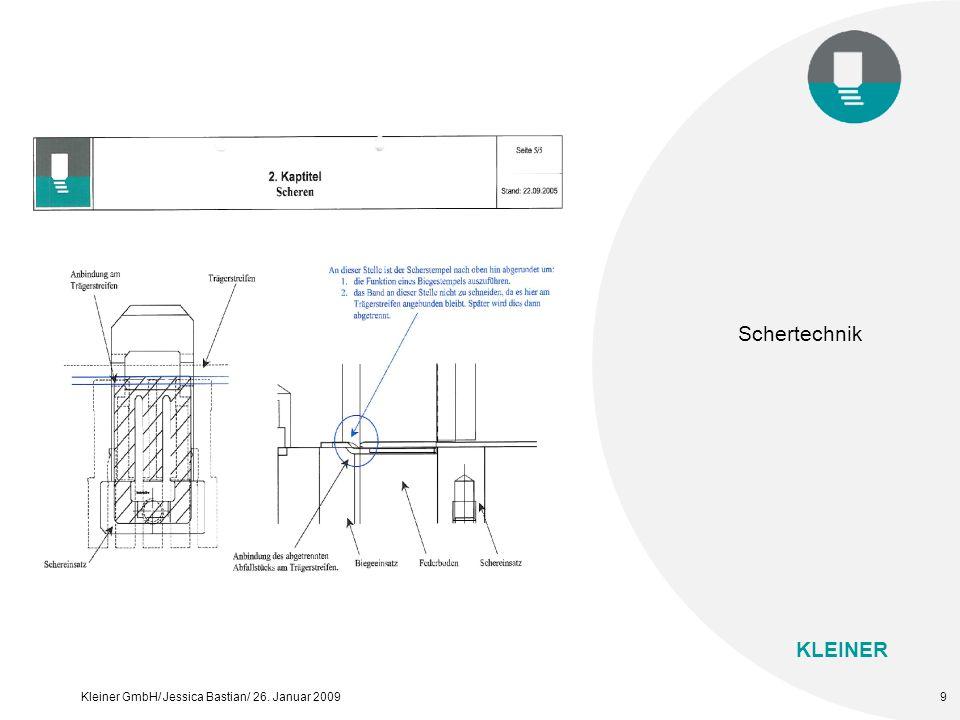 KLEINER Kleiner GmbH/ Jessica Bastian/ 26. Januar 200910 Biegetechnik