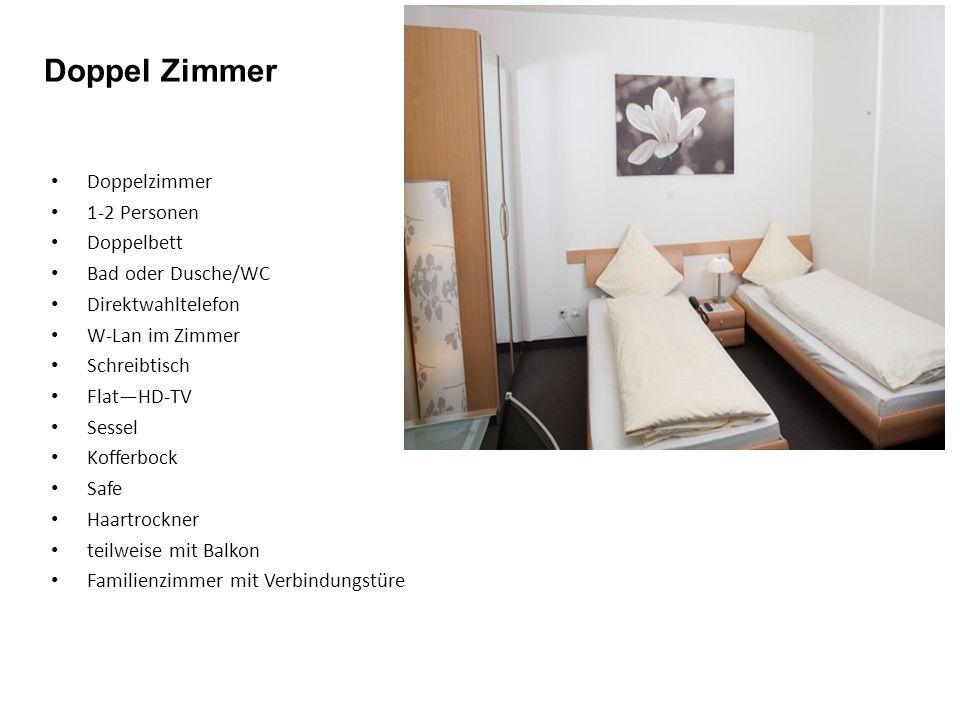 Doppelzimmer 1-2 Personen Doppelbett Bad oder Dusche/WC Direktwahltelefon W-Lan im Zimmer Schreibtisch Flat—HD-TV Sessel Kofferbock Safe Haartrockner