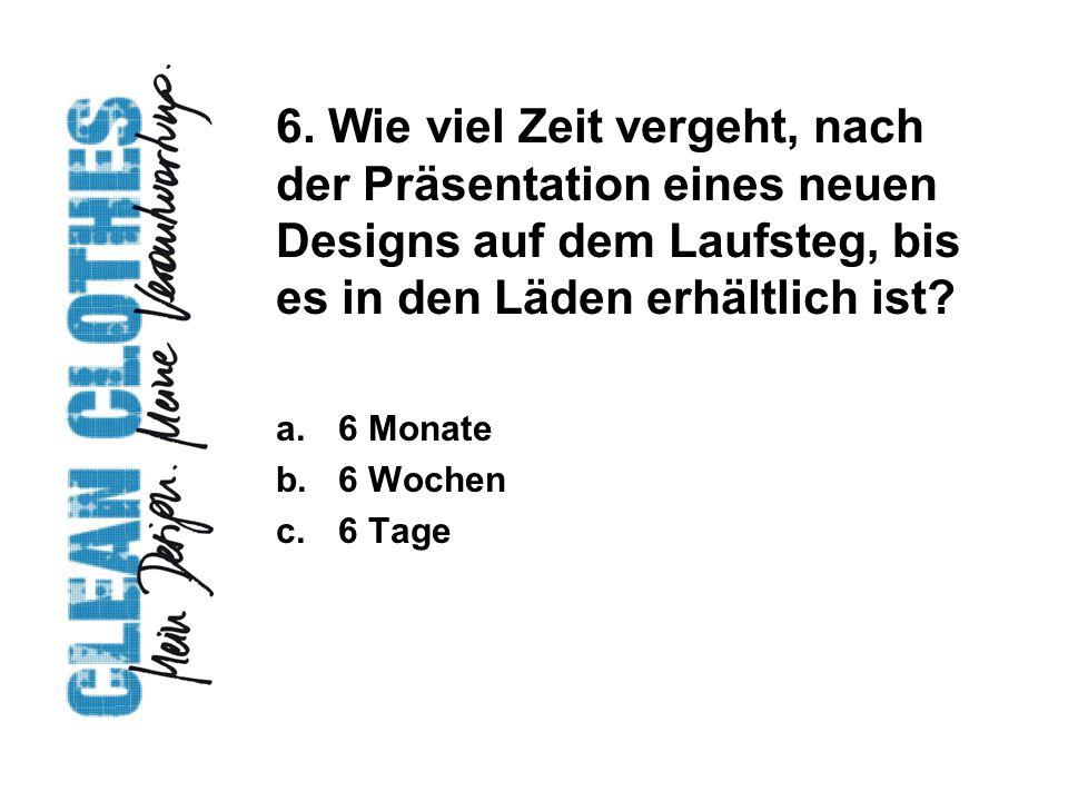 7.Wie hoch ist der Anteil an Bekleidung, die in Österreich in Billigläden eingekauft wird.