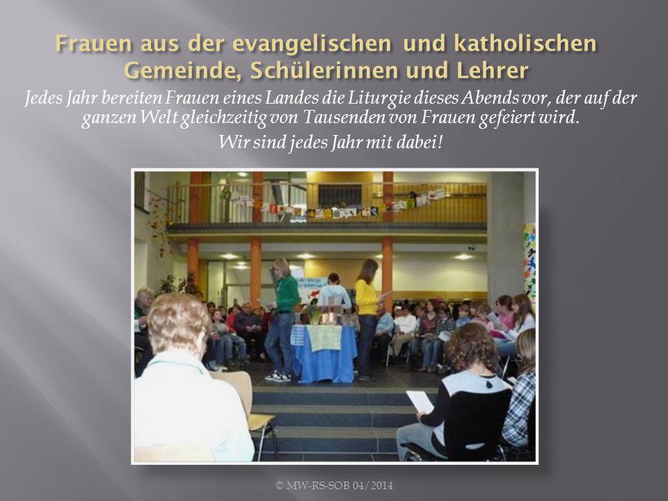 Jedes Jahr bereiten Frauen eines Landes die Liturgie dieses Abends vor, der auf der ganzen Welt gleichzeitig von Tausenden von Frauen gefeiert wird.