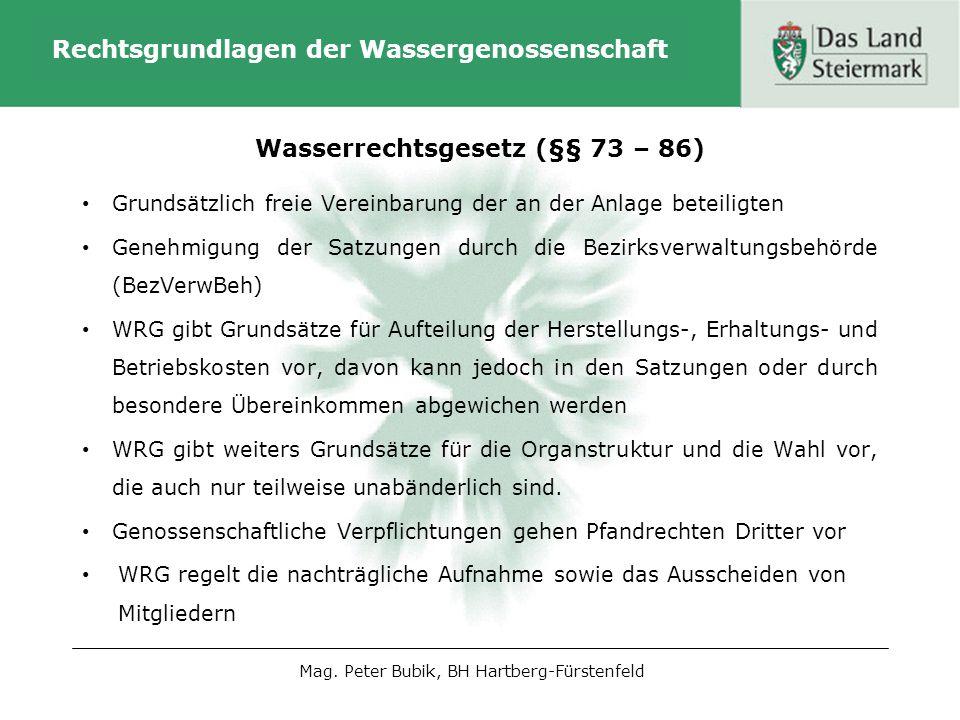 Rechtsgrundlagen der Wassergenossenschaft Ebenso die Auflösung der Genossenschaft Genossenschaftsbeiträge sind auf Ansuchen der Genossenschaft von der BezVerwBeh nach den Bestimmungen des Verwaltungs- vollstreckungsgesetzes einzutreiben D.h.