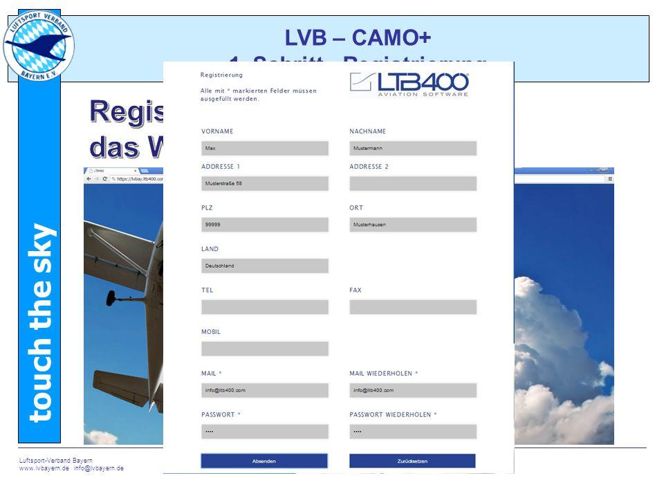 touch the sky Luftsport-Verband Bayern www.lvbayern.de info@lvbayern.de 5 LVB – CAMO+ 2.