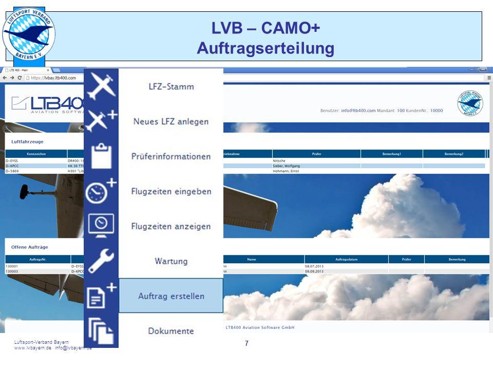 touch the sky Luftsport-Verband Bayern www.lvbayern.de info@lvbayern.de 7 LVB – CAMO+ Auftragserteilung