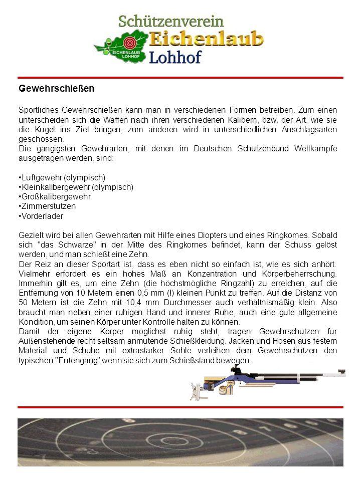 Luftgewehr 10 m Waffe: Luftdruckgewehre und CO2-Gewehre Kaliber 4,5 mm und einem Höchstgewicht von 5,5 kg und maximal 7,5 Joule Mündungsenergie.