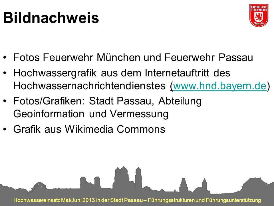 Hochwassereinsatz Mai/Juni 2013 in der Stadt Passau – Führungsstrukturen und Führungsunterstützung Bildnachweis Fotos Feuerwehr München und Feuerwehr