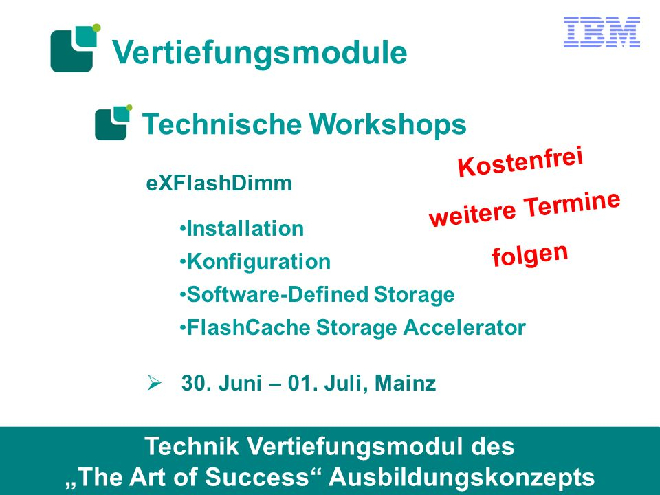 Technische Workshops eXFlashDimm Installation Konfiguration Software-Defined Storage FlashCache Storage Accelerator  30.