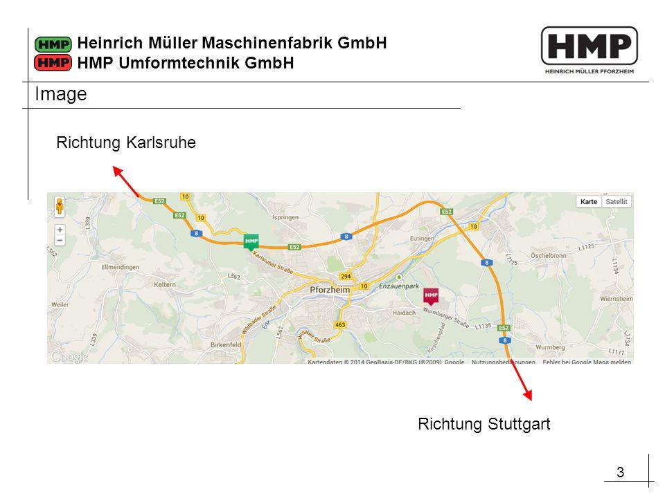 3 Heinrich Müller Maschinenfabrik GmbH HMP Umformtechnik GmbH Image Richtung Stuttgart Richtung Karlsruhe