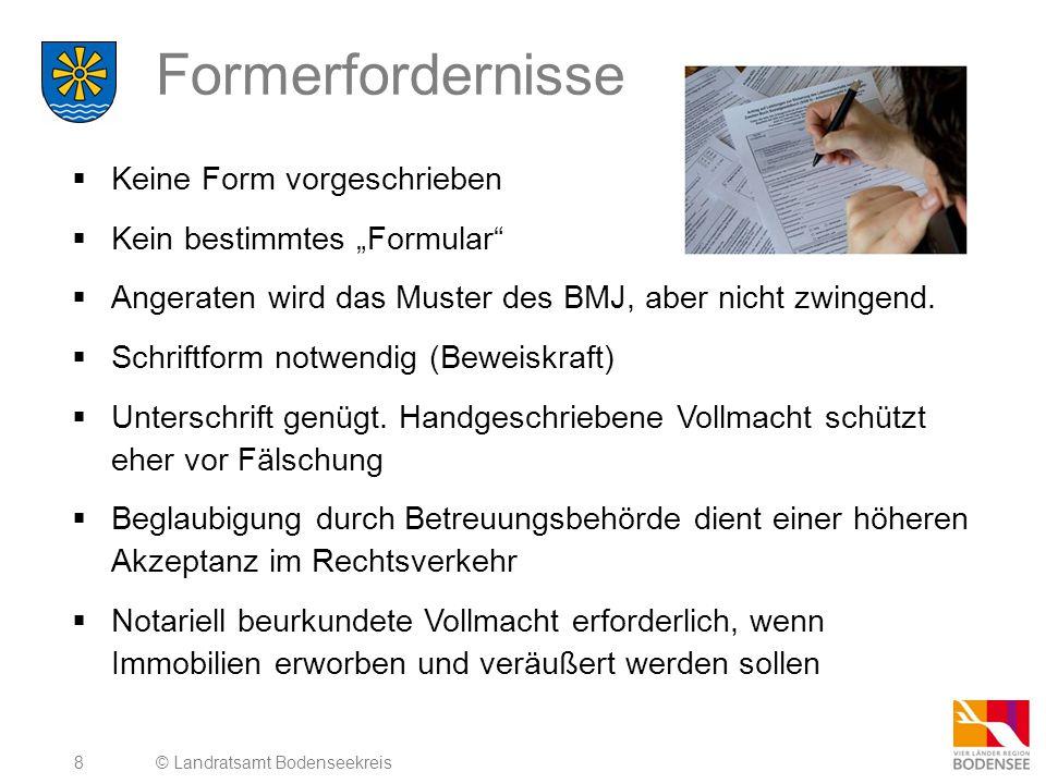 """8 Formerfordernisse  Keine Form vorgeschrieben  Kein bestimmtes """"Formular""""  Angeraten wird das Muster des BMJ, aber nicht zwingend.  Schriftform n"""