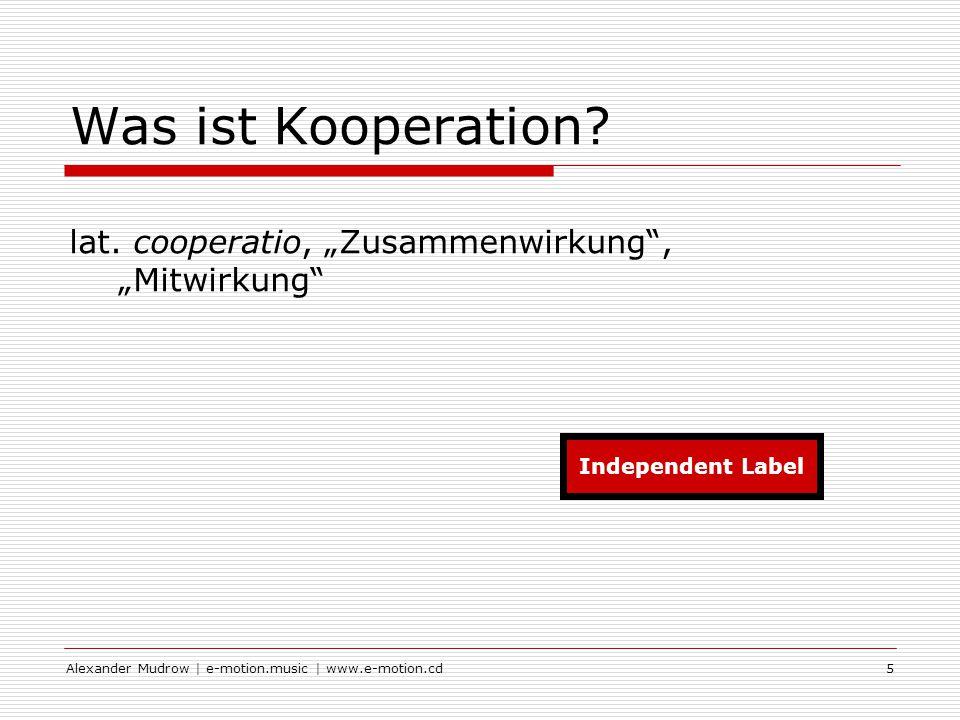 Alexander Mudrow   e-motion.music   www.e-motion.cd6 Was ist Kooperation.