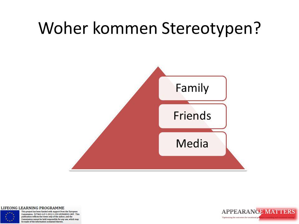 Woher kommen Stereotypen? FamilyFriendsMedia