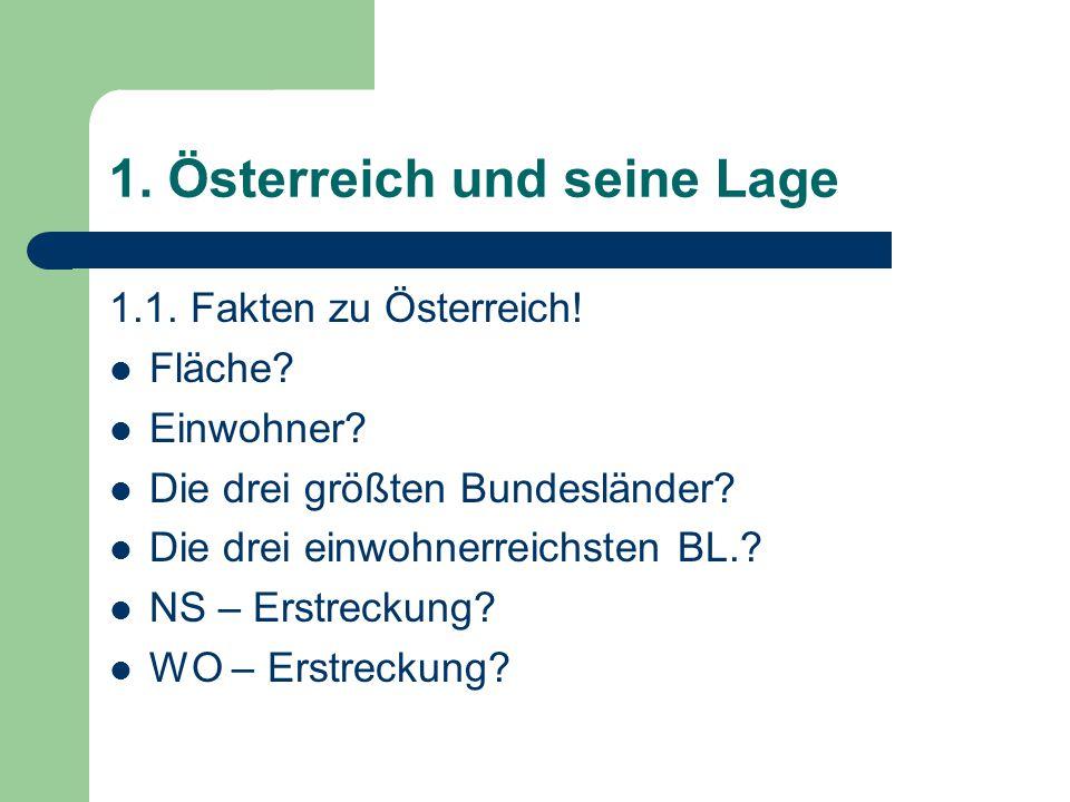 Warum treffen auf Österreich folgende Behauptungen zu.