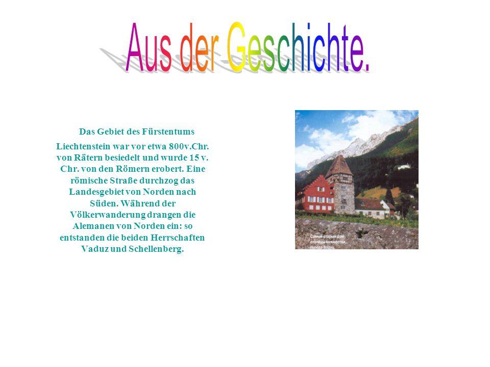 Das Gebiet des Fürstentums Liechtenstein war vor etwa 800v.Chr.