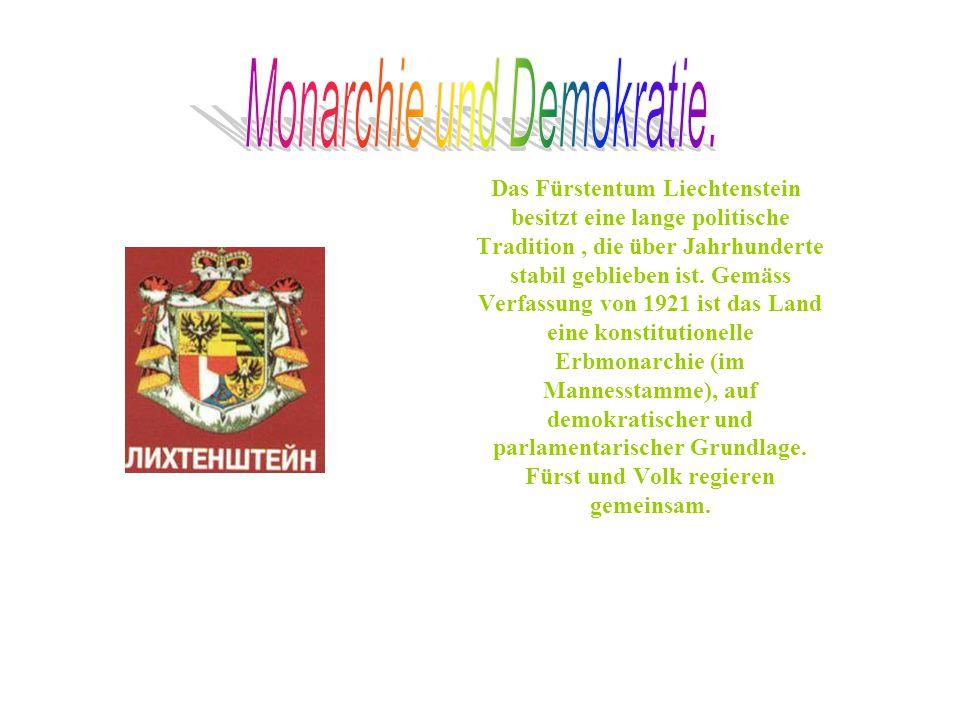 Das Fürstentum Liechtenstein besitzt eine lange politische Tradition, die über Jahrhunderte stabil geblieben ist.