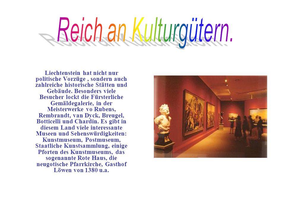 Liechtenstein hat nicht nur politische Vorzüge, sondern auch zahlreiche historische Stätten und Gebäude.