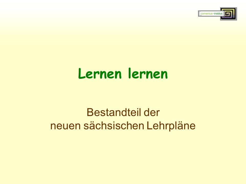 Lernen lernen Bestandteil der neuen sächsischen Lehrpläne