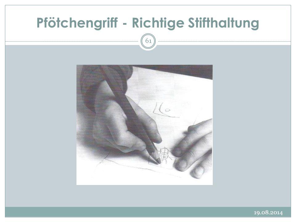 Pfötchengriff - Richtige Stifthaltung 19.08.2014 61
