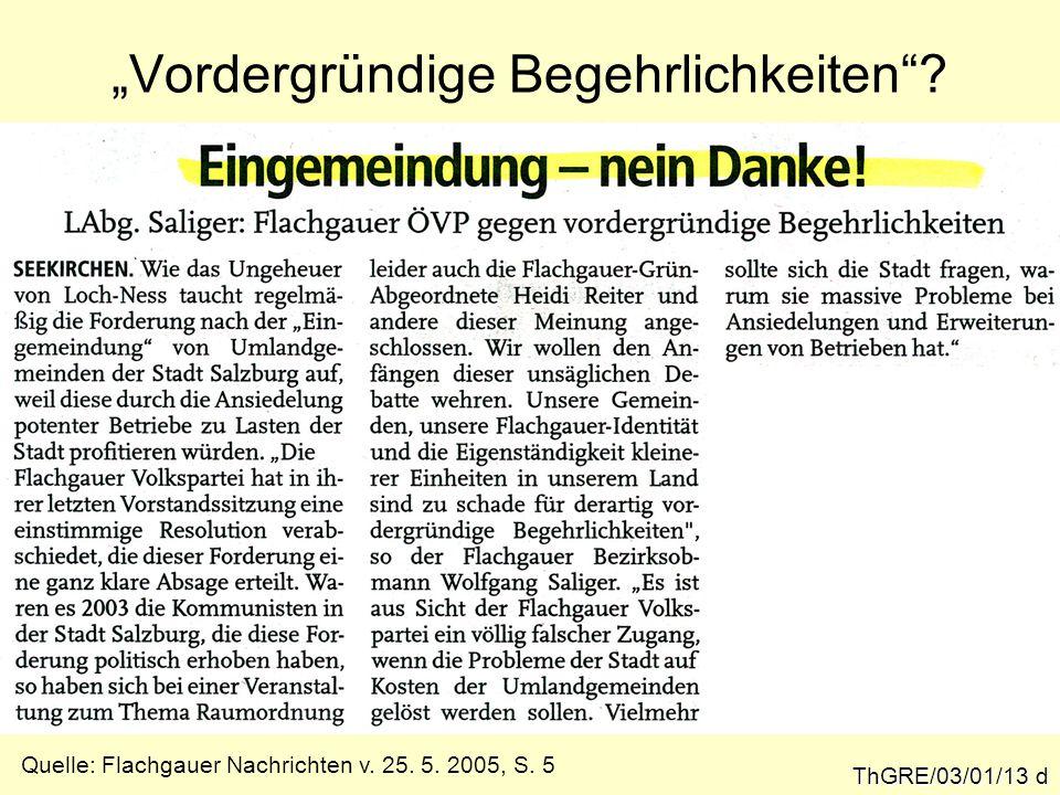 """""""Vordergründige Begehrlichkeiten . ThGRE/03/01/13 d Quelle: Flachgauer Nachrichten v."""