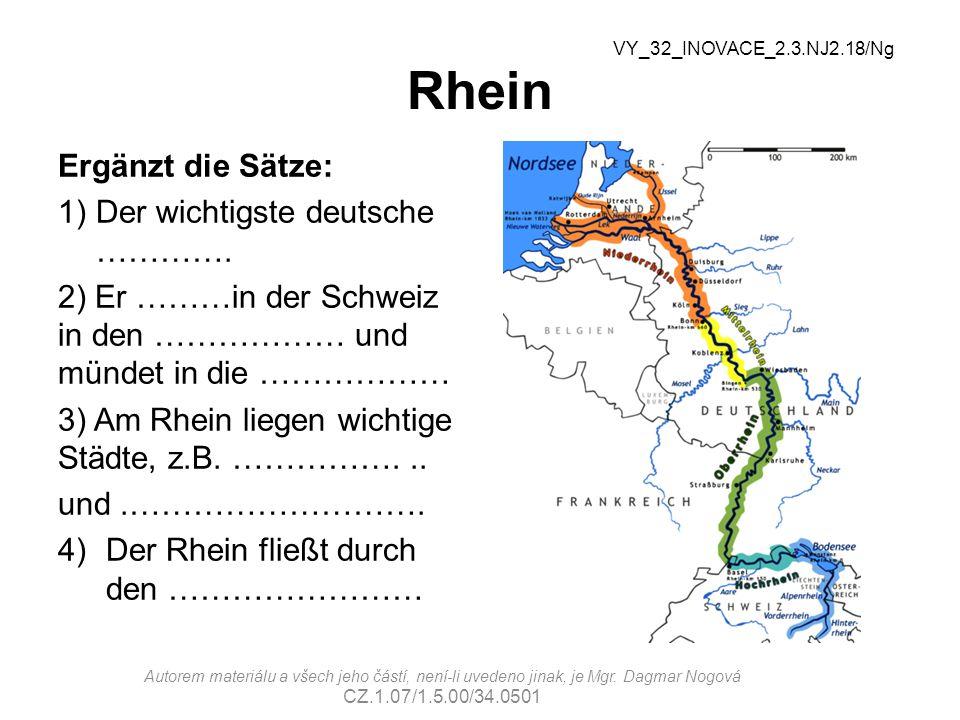 Rhein Ergänzt die Sätze: 1)Der wichtigste deutsche ………….