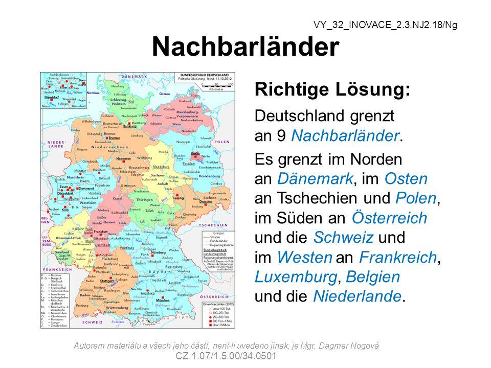 Nachbarländer Richtige Lösung: Deutschland grenzt an 9 Nachbarländer.