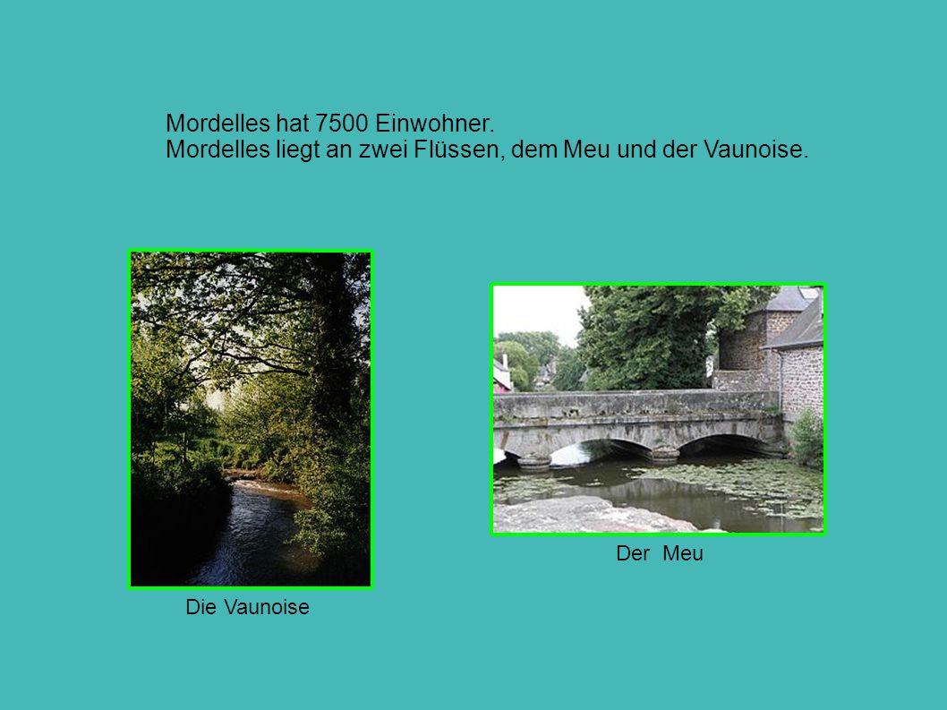 Mordelles hat 7500 Einwohner. Mordelles liegt an zwei Flüssen, dem Meu und der Vaunoise. Die Vaunoise Der Meu
