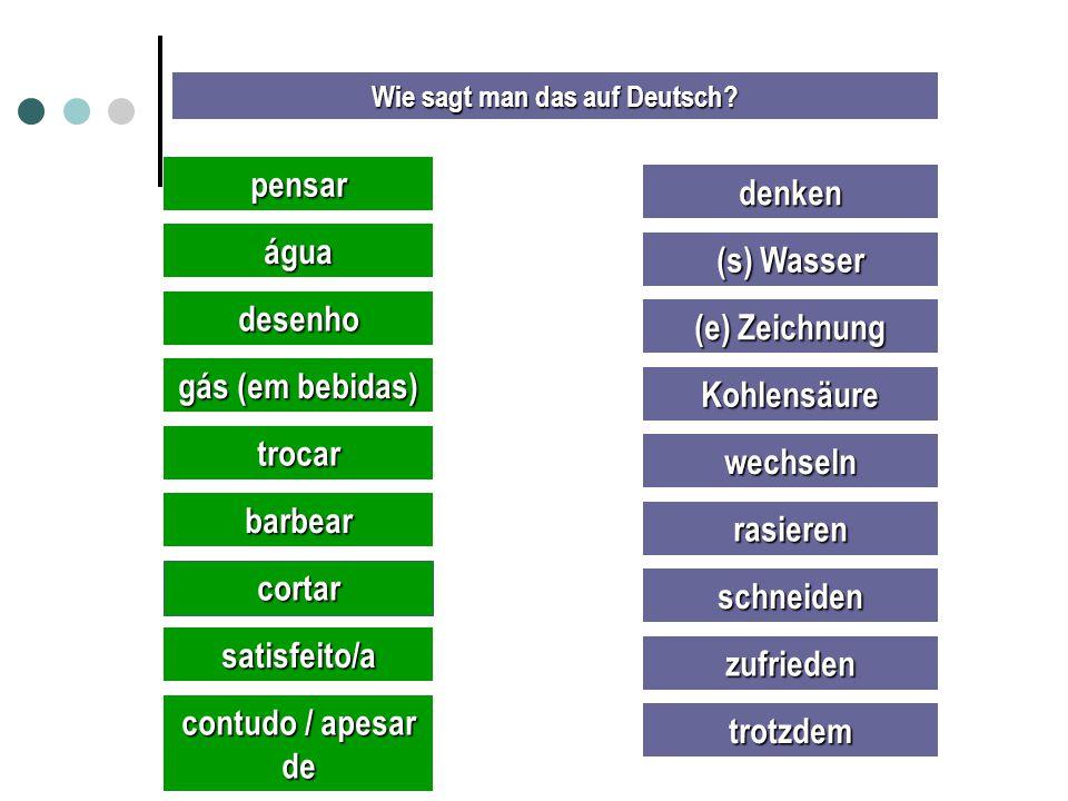 Wie sagt man das auf Deutsch.