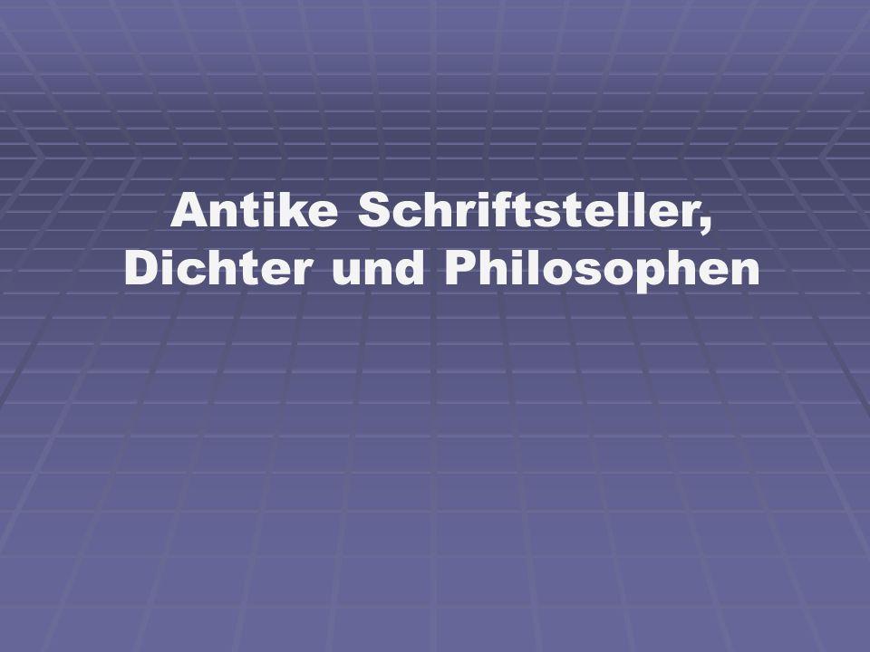 Antike Schriftsteller, Dichter und Philosophen