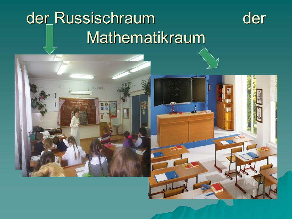 der Russischraum der Mathematikraum