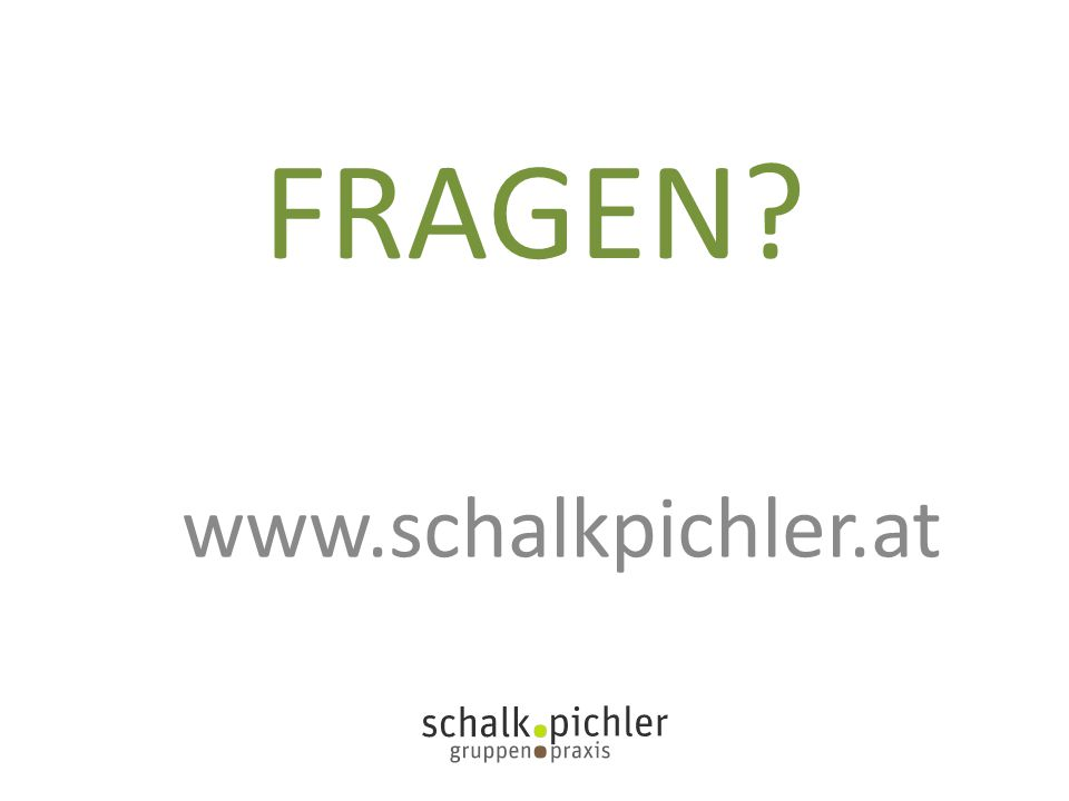 FRAGEN? www.schalkpichler.at