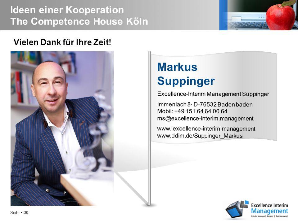 Seite  29 Ideen einer Kooperation The Competence House Köln Haben Sie noch Fragen? 10 Haben Sie noch Fragen?
