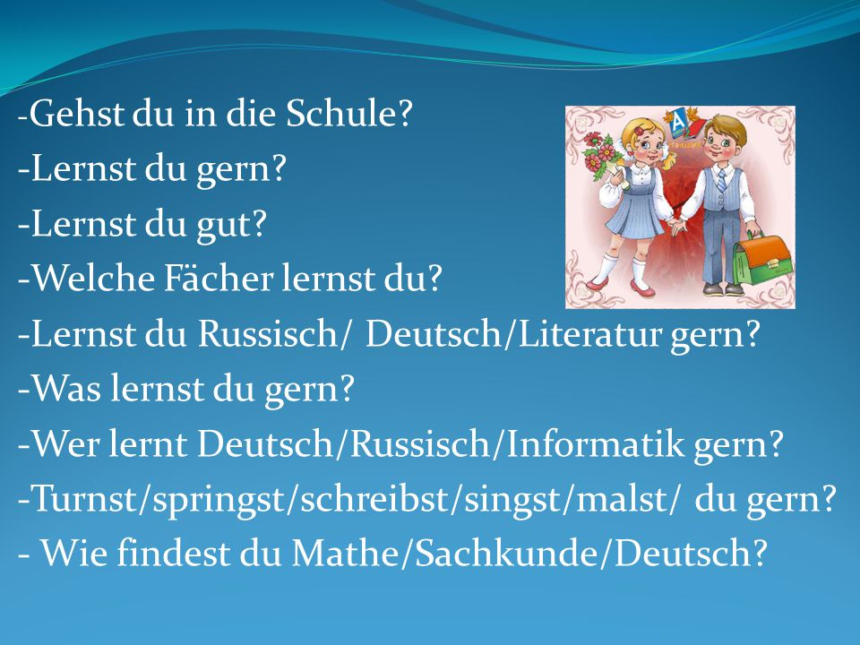 Was machen sie in Deutsch?