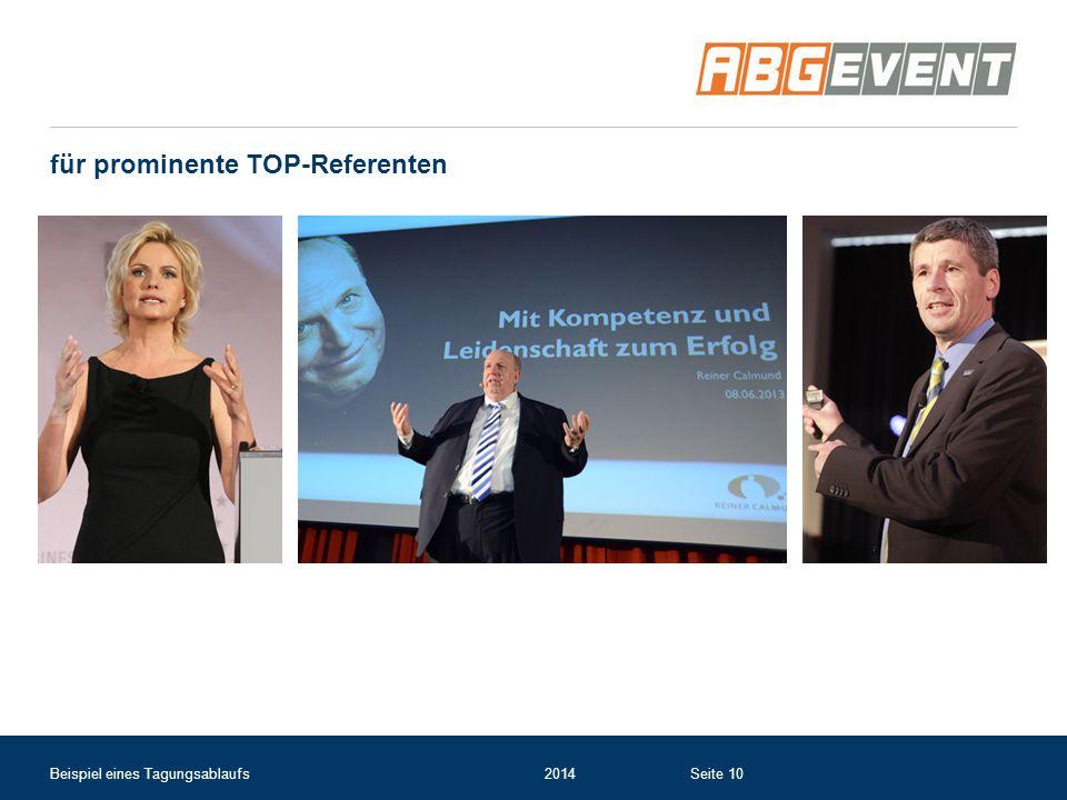 für prominente TOP-Referenten Beispiel eines Tagungsablaufs2014Seite 10