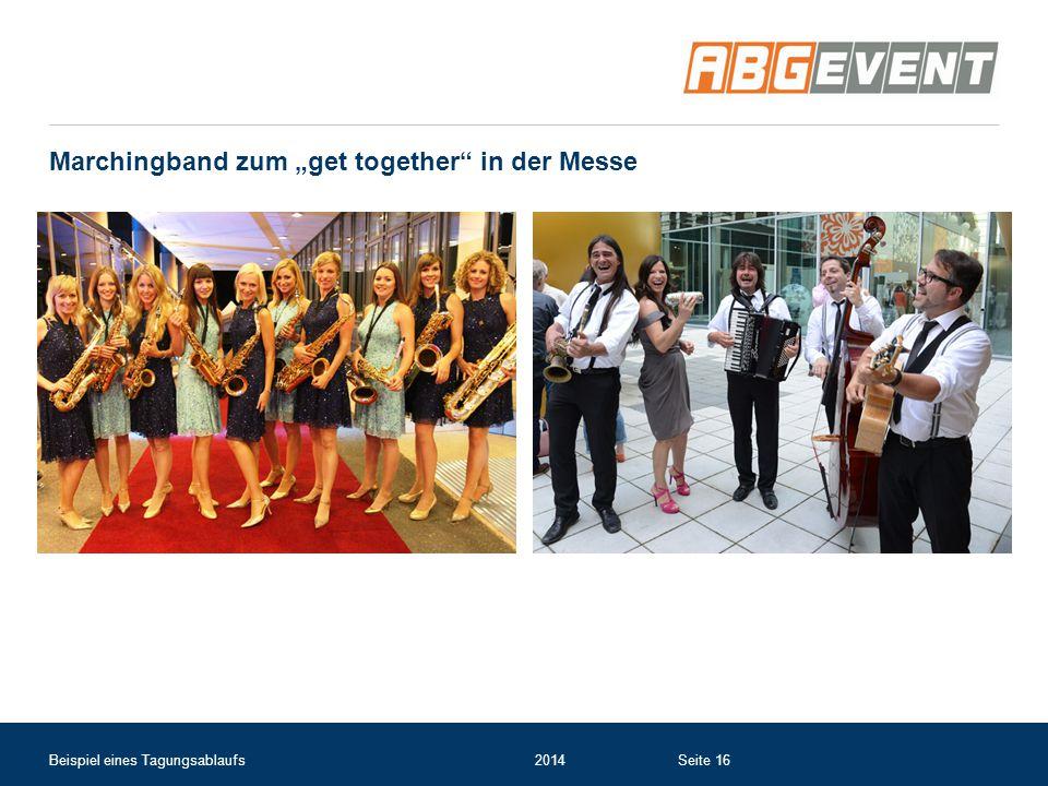 """Marchingband zum """"get together"""" in der Messe Beispiel eines Tagungsablaufs2014Seite 16"""