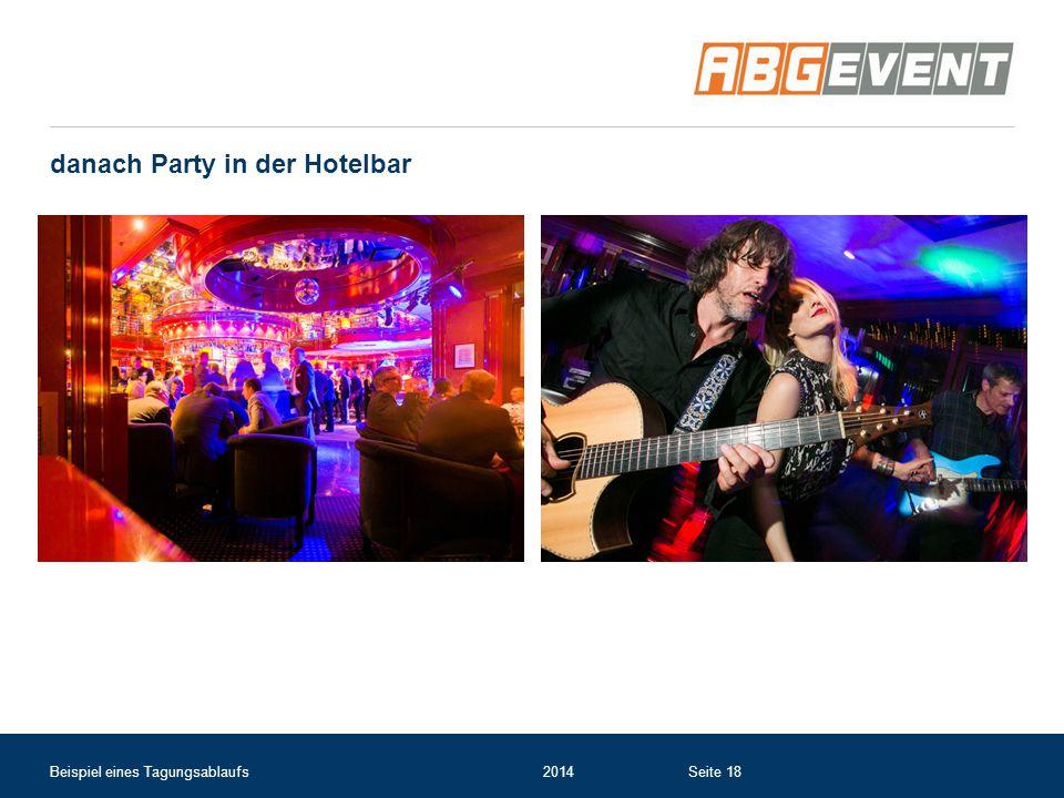 danach Party in der Hotelbar Beispiel eines Tagungsablaufs2014Seite 18