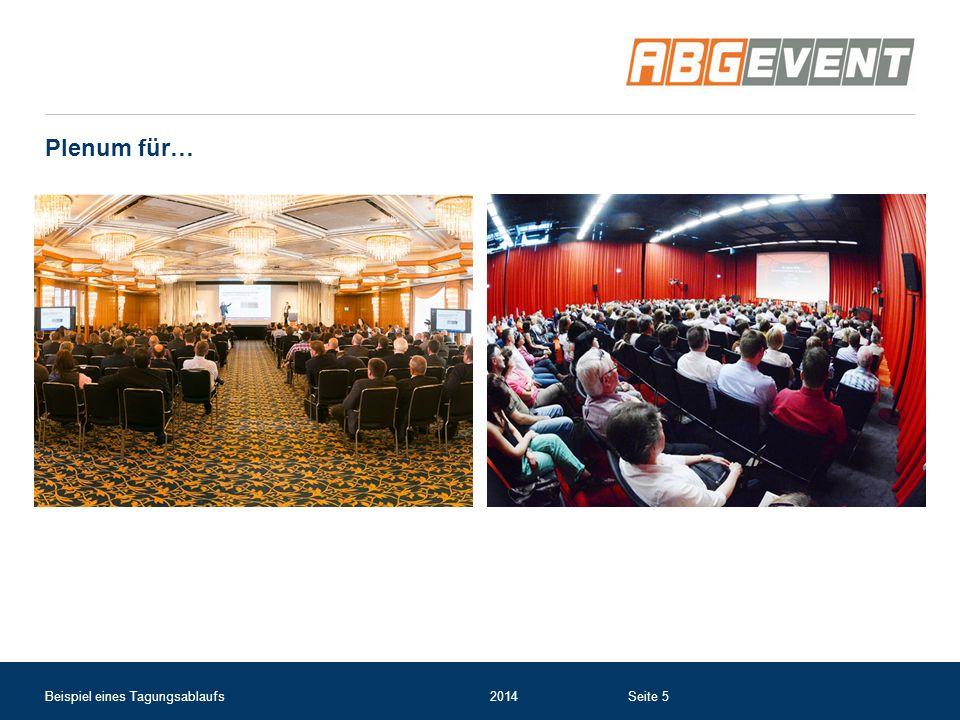 Plenum für… Beispiel eines Tagungsablaufs2014Seite 5