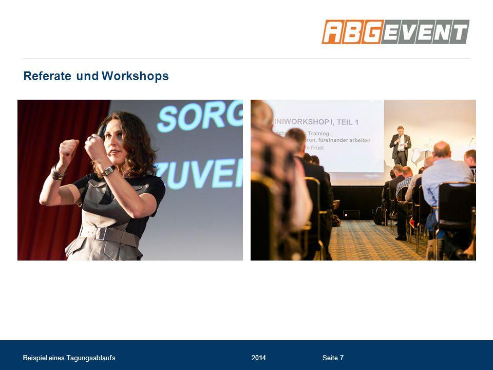 Referate und Workshops Beispiel eines Tagungsablaufs2014Seite 7