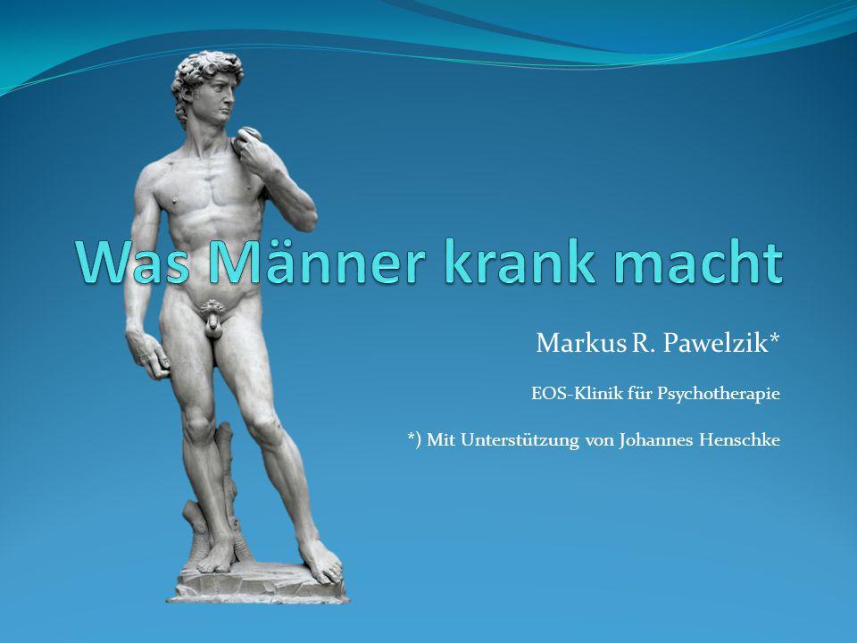Markus R. Pawelzik* EOS-Klinik für Psychotherapie *) Mit Unterstützung von Johannes Henschke