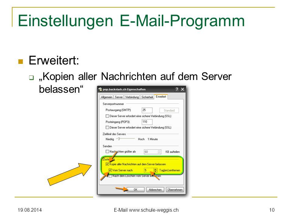 """19.08.2014 E-Mail www.schule-weggis.ch 9 Einstellungen E-Mail-Programm Besondere Eigenschaften:  """"Server erfordert Authentifizierung"""""""